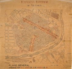 1911 - El arquitecto Federico Aymamí Faura realiza un anteproyecto de reforma de Valencia. Valencia, Vintage World Maps, Maps, Cartography, Antique Photos, Cool Things, Street, City, Europe