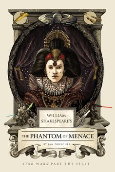 Shakespeare's Star Wars THE PHANTOM OF MENACE is out! It makes Episode I look good.