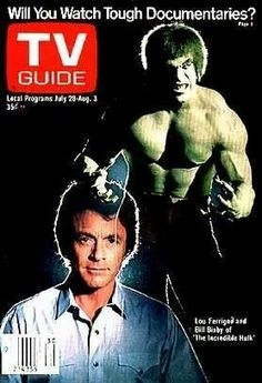 The Hulk (Lou Ferrigno) & David Banner (Bill Bixby) on the cover of a late 70s edition of Tv Guide.