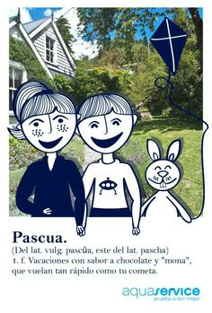 ¡Felices #Pascuas! Sumamos nueva palabra al divertido diccionario de Aquaservice. #pruebaavivirmejor