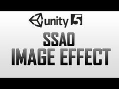 How to use SSAO (Screen space ambient occlusion) in Unity 5 - YouTube
