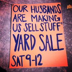 35 Best Yard Sale Signs Images On Pinterest