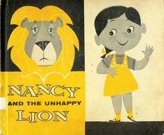 Nancy and the Unhappy Lion 1958.