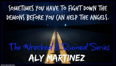 A Crash Course into The Wrecked & Ruined Series by Aly Martinez!