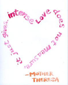 Pink - Mother Theresa on Love
