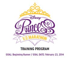 Disney Princess Half Marathon Training for Beginners. Don't think I'll be able to do the race but the training schedule is perfect for the other 2 half marathons I am doing in 2014.