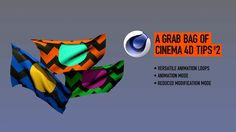 A Grab Bag of C4D tips #2 on Vimeo