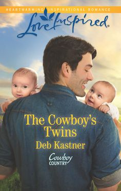 The Cowboy's Twins Harlequin Love Inspired May 2016 http://www.debkastnerbooks.com