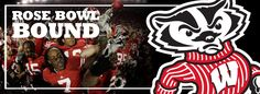 WISCONSIN BADGERS 3-PEAT... BACK TO THE ROSE BOWL 2013!!!!