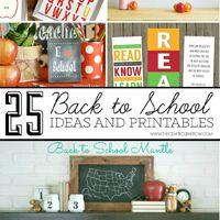 25 Back to School Ideas & Printables