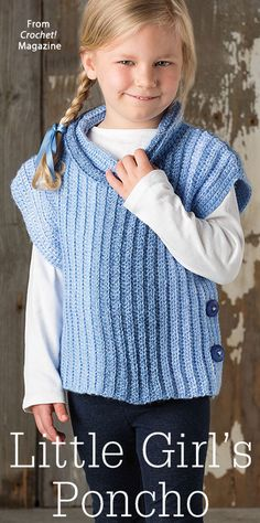 Little Girl's Poncho from the Winter 2016 issue of Crochet! Magazine. Order a digital copy here: https://www.anniescatalog.com/detail.html?prod_id=133657