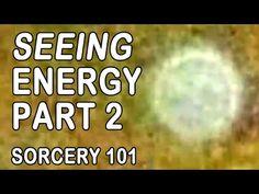 Sorcery Exercise to SEE ENERGY 2 - Ejercicio de Brujería para VER ENERGÍA 2