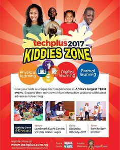 """Register your children for an amazing experience at  Africa's largest event, Techplus 2017. The Kids Zone promises to be a truly interactive, learning experience.  Science and Technology activities that inspires creativity and innovation in children ages 4-13 . . Attendance is FREE but registration is required. Register today at www.techplus.com.ng for the Kids Track. . . Date: July 8th, 2017 . . Location: Landmark Centre, Oniru. Victoria Island . . Speakers' Tracks available for parents on…"