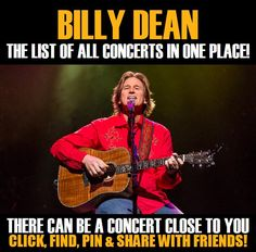 Billy Dean in your city! Concerts dates & tickets. #music, #show, #concerts, #events, #tickets, #Billy Dean, #rock, #tix, #songs, #festival, #artists, #musicians, #popular,  Billy Dean