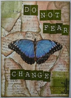 Do not fear ... #PersonalLeadership #Change