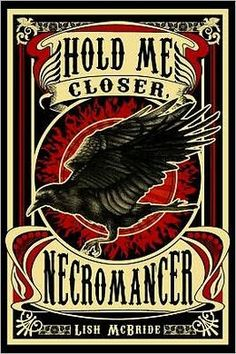 Hold Me Closer, Necromancer by Lish McBride. I bought this book on a whim and didn't know what to expect. It actually ended up being better than I thought. The plot sounded good, but it could've easily been bad. I'm glad I took the risk, though. I loved this book.
