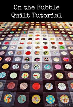 On the Bubble Quilt  - beautiful! With a great Tutorial.  *** http://coopcrafts.com/2015/02/07/on-the-bubble-quilt-tutorial/?utm_content=bufferaf849&utm_medium=social&utm_source=pinterest.com&utm_campaign=buffer#comments