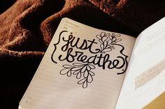 just breathe tattoo idea
