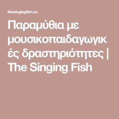 Singing Fish, Preschool Music Activities, Receptive Language, Music School, Music For Kids, Fairy Tales, Teaching, Education, Books