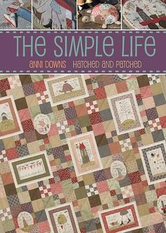 The Simple Life with Anni Downs of Hatched and Patched by Anni Downs,http://www.amazon.com/dp/B008ZHHWEM/ref=cm_sw_r_pi_dp_tXmbsb0PKJ9JEJHB