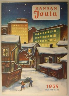 The Cover of Finnish Christmas Magazin, Kansan Joulu 1954 Old Christmas, Christmas Books, Vintage Christmas, Xmas, Holiday Cards, Christmas Cards, Christmas Decorations, Retro Illustration, Scandinavian Christmas