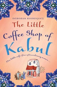 *The Little Coffee Shop of Kabul by Deborah Rodriguez. Took me a while to get into it, but really enjoyed it.