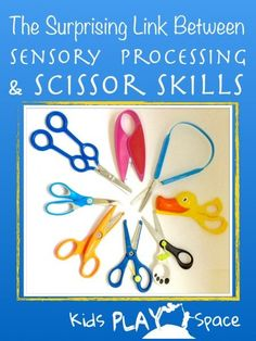 ALL motor tasks rely on efficient Sensory Processing skills - Follow the link for the full article & a pack of 3 FREE PRINTABLES for scissor skill practise! From Paediatric OT, Anna Meadows, @ Kids Play Space (As a part of the Functional Skills for Kids Series)