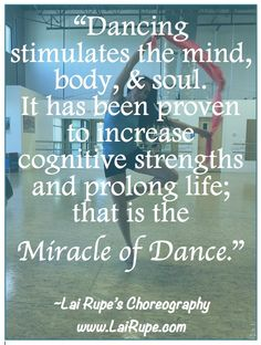 THE MIND, DANCE, AND MUSIC - 101 - Must Read Article by Lai Rupe's Choreography. www.LaiRupe.com @ramandarenee