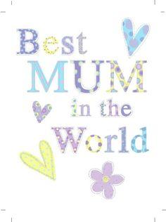 Jeannine Rundle - AD762B BEST MUM IN WORLD.psd