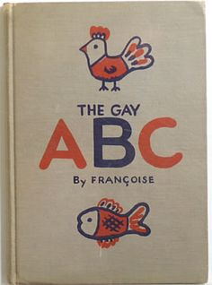 The Gay ABC by Françoise, 1930