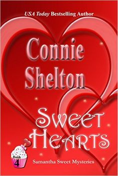 Sweet Hearts (Samantha Sweet Mysteries Book 4) - Kindle edition by Connie Shelton. Mystery, Thriller & Suspense Kindle eBooks @ Amazon.com.