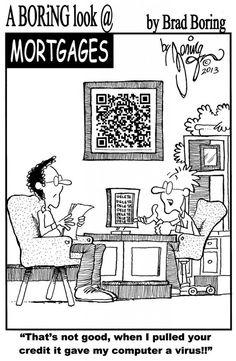 mortgage humor cartoon | Mortgage humor, Real estate humor ...