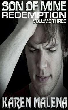 Son of Mine: Volume 3- Redemption