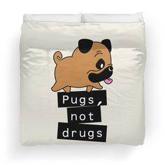 Little Pugs Not Drugs