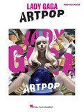 Hal Leonard - Lady Gaga: Artpop Songbook, 124741