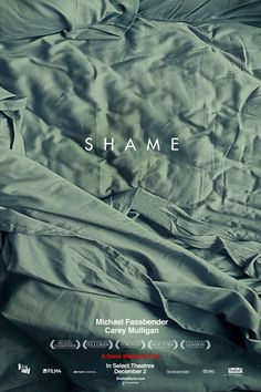 Shame - Steve Mcqueen