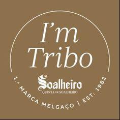 I'm tribo… and you? Juntem-se a nós e saibam as novidades em 1ª mão.  #Soalheiro
