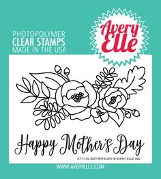 Avery Elle  - Mother's Day Clear Stamps, $8.00 (http://www.averyelle.com/mothers-day-clear-stamps/)