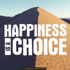Are you choosing to be happy today?  www.thehappyproject.com/archive #happiness #happy #life #love #love life #grateful #gratitude #purpose #passion #positivity #blessed #lifeisbeautiful #inspiration #inspire #inspirational #inspo #yolo #adventure #change #journey #joy #dreams #loveyourlife #beautiful #great #good #kindness