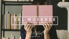 Val Woerner; A Well-Watered Woman