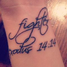 "**my tattoo to represent Kayden. The name ""Kayden"" means fighter. He was born 14 weeks early on 4/1/04. The verse Exodus 14:14 says The Lord will fight for you, you need only be still. When Kayden was born he was to little to be held or touched. He literally had to lay there and be still. My true miracle and blessing. ~KC**"