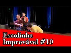 Improvável - Escolinha Improvável #10