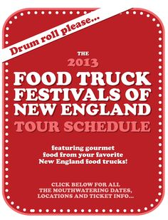 Food Truck Festivals of New England, Six festivals from June-October throughout New England with over 18 gourmet food trucks. foodtruckfestivalsofne.com