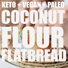 Coconut flour flatbread are soft keto tortillas with no eggs. They are also vegan and gluten-free! Only of net carbs per serve. Vegan Keto Recipes, Diet Recipes, Healthy Recipes, Coconut Flour Recipes Keto, Vegan Keto Diet, Banting Recipes, Healthy Food, Keto Tortillas, Coconut Flour Tortillas