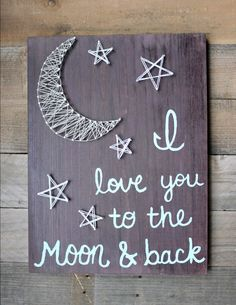 An original design from Nailed It! This was free hand done completely and in my own handwriting! No use of vinyl decals or stenciling and the string art was free handed as well. I love you to the moon and back, string art, moon, going away Crafts To Do, Wood Crafts, Arts And Crafts, Cuadros Diy, Nail String Art, Going Away Gifts, Ideias Diy, Crafty Craft, Diy Art