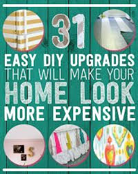 """""""31 Easy DIY Upgrades That Will Make Your Home Look More Expensive."""" Some of these are good ideas."""