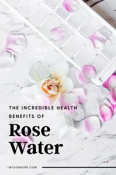 Whether you drink it or spritz it, rose water has some pretty amazing health benefits.