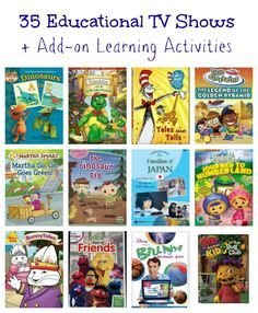 35 Educational TV Shows for Kids + Add-on activities to go with each for hands-on learning.