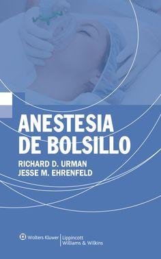 Anestesia de bolsillo. 2ª ed. http://www.lww.com/Product/9788416004133