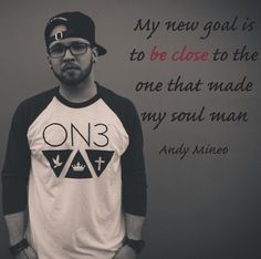 56 Best Mr Andy Mineo Images In 2018 Andy Mineo Christian Quotes